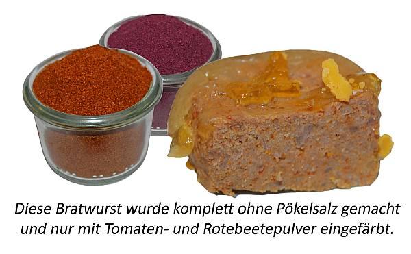 Wurst kann man mit Tomaten- und Rotebeetepulver färben.